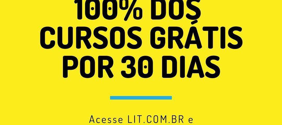LIT 30 dias grátis