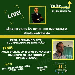 Aulas Digitais em Tempo de Pandemia – Live IGTV no Canal Valor Entrevista