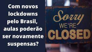 Aulas durante o novo Lockdown em Santa Catarina
